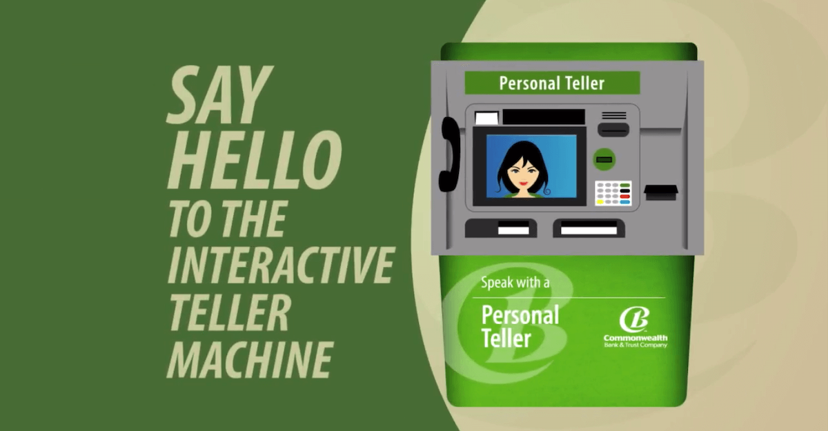 """Illustration of CB&T's Interactive Teller Machine. A headline that reads """"Say Hello To The Interactive Teller is on the left of the machine. Current360 created a video introducing their new Interactive Teller Machine (ITM), which lets customers speak to an actual teller."""